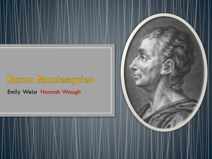 a biography of montesquieu Montesquieu was one of the great political philosophers of the enlightenment insatiably curious and mordantly funny, he constructed a naturalistic account of the various forms of government, and of the causes that made them what they were and that advanced or constrained their development.