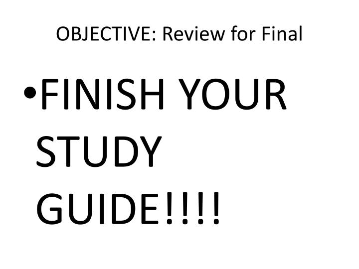 objective review for final n.