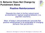 9 behavior does not change by punishment alone
