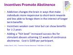 incentives promote abstinence