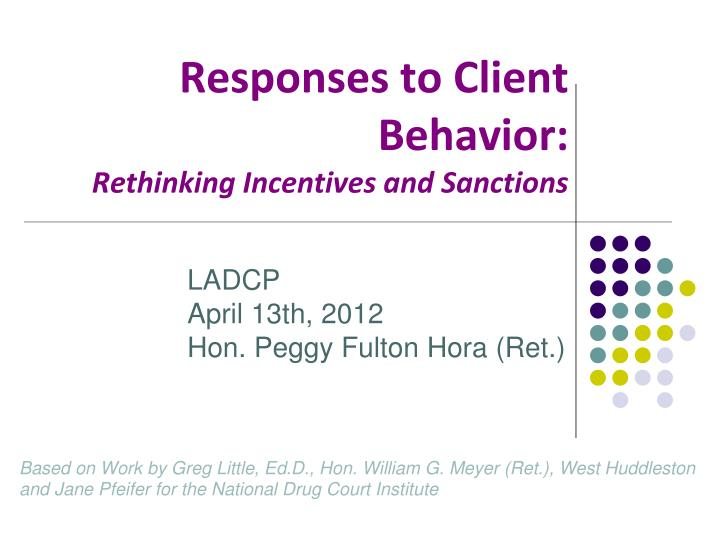 responses to client behavior rethinking incentives and sanctions n.