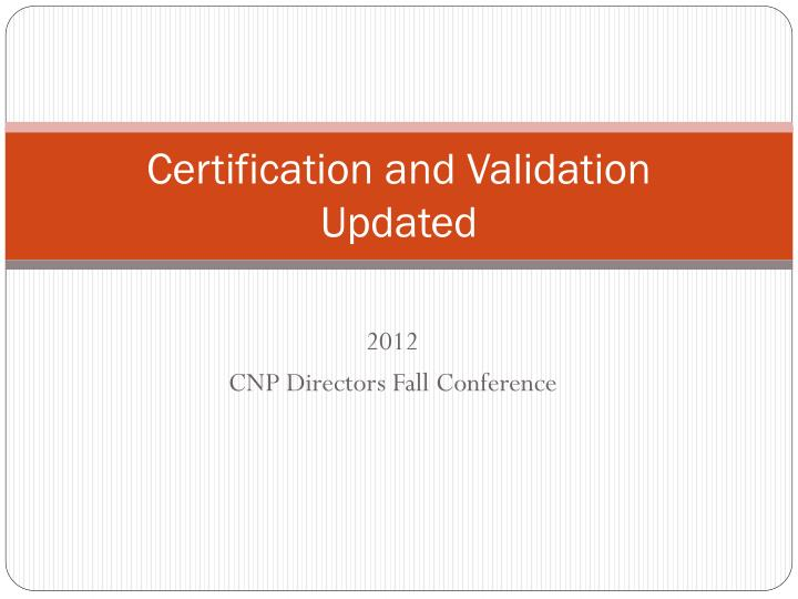 certification and validation updated n.