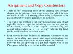 assignment and copy constructors