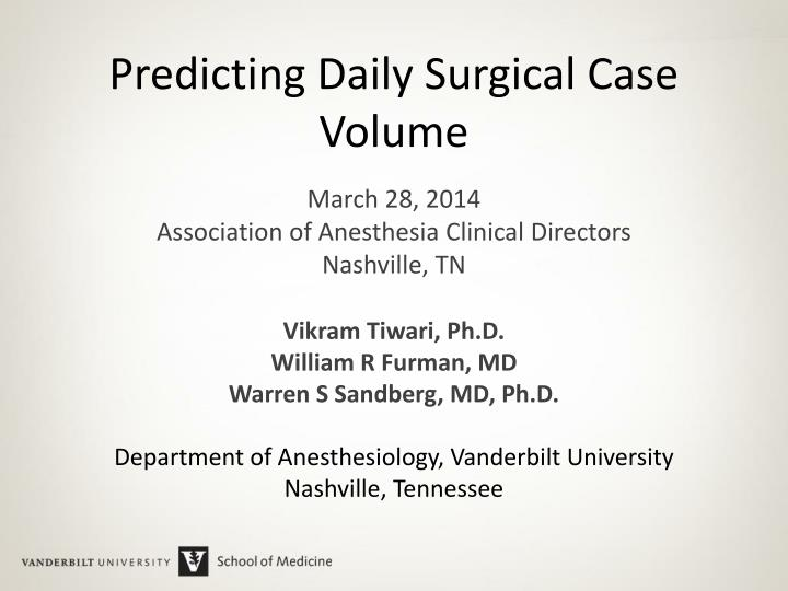 predicting daily surgical case volume n.