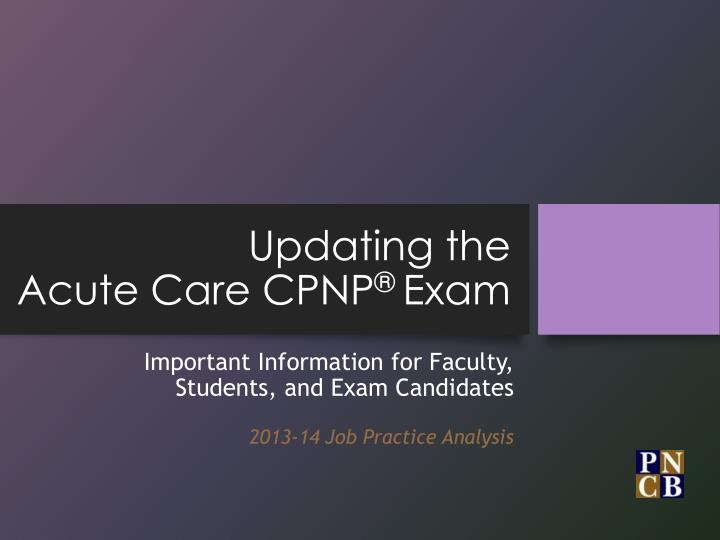 updating the acute care cpnp exam n.