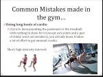 common mistakes made in the gym