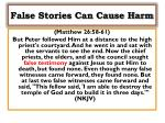 false stories can cause harm