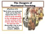 the dangers of pharisaical teaching