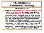 the dangers of pharisaical teaching1