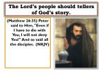 the lord s people should tellers of god s story