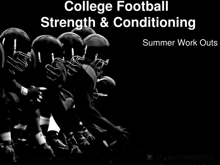 college football strength conditioning n.
