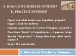 a method of practicing patience