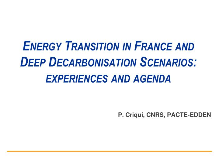 energy transition in france and deep decarbonisation scenarios experiences and agenda n.
