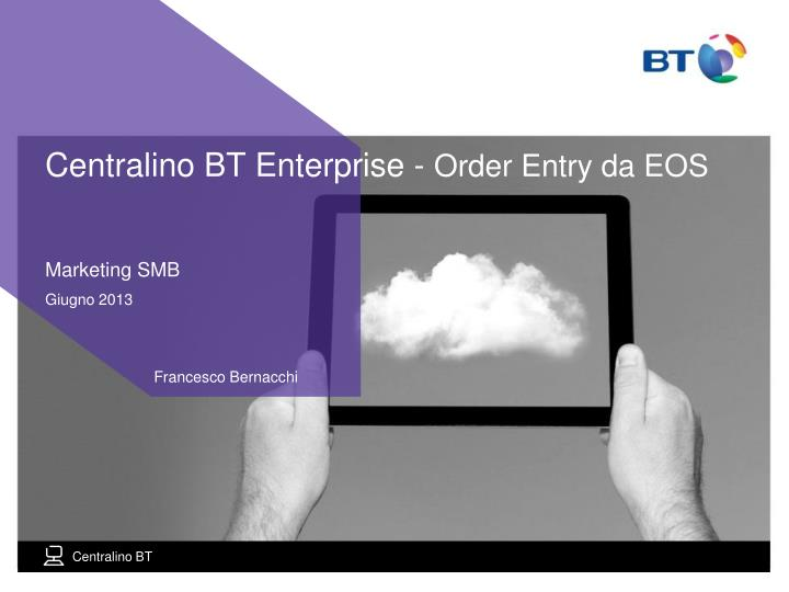 centralino bt enterprise order entry da eos n.