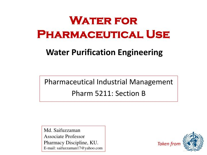 water for pharmaceutical use n.