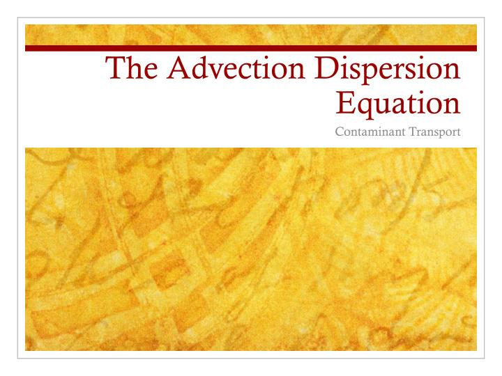 the advection dispersion equation n.