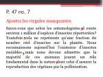 p 47 no 7