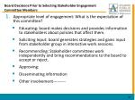 board decisions prior to selecting stakeholder engagement committee members