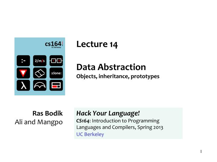 lecture 14 data abstraction o bjects inheritance prototypes n.