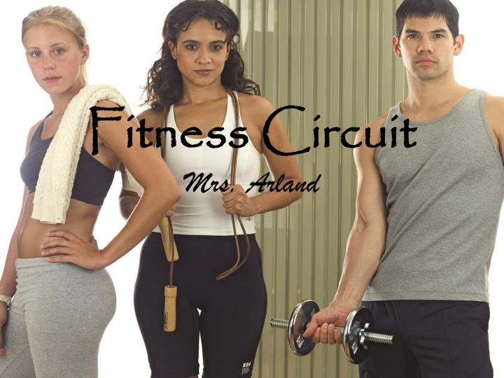 fitness circuit mrs arland n.