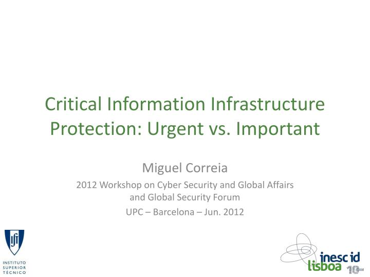critical information infrastructure protection urgent vs important n.