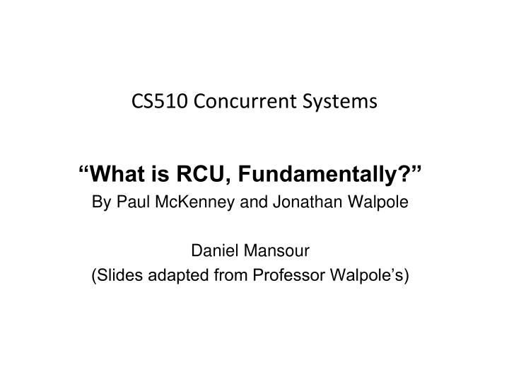 cs510 concurrent systems n.