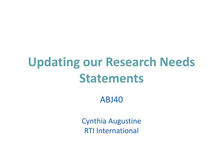 updating our research needs statements n.