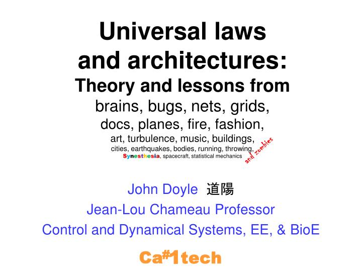 john doyle jean lou chameau professor control and dynamical systems ee bioe n.