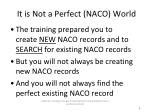 it is not a perfect naco world