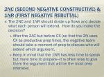 2nc second negative constructive 1nr first negative rebuttal1