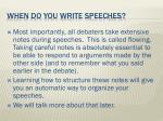 when do you write speeches1