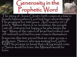 generosity in the prophetic word