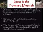 jesus is the promised messiah3