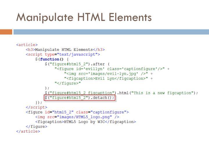 Manipulate HTML Elements