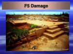 f5 damage