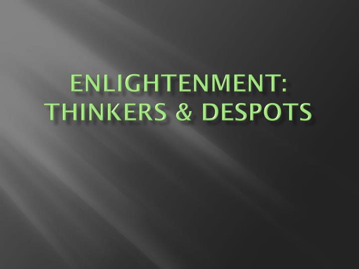 enlightenment thinkers despots n.