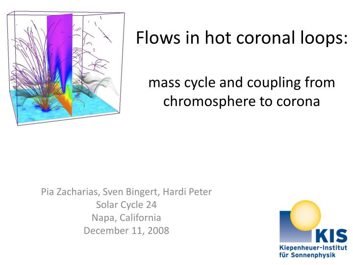 flows in hot coronal loops mass cycle and coupling from chromosphere to corona n.