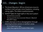 iii changes begin