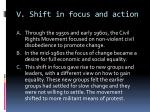 v shift in focus and action