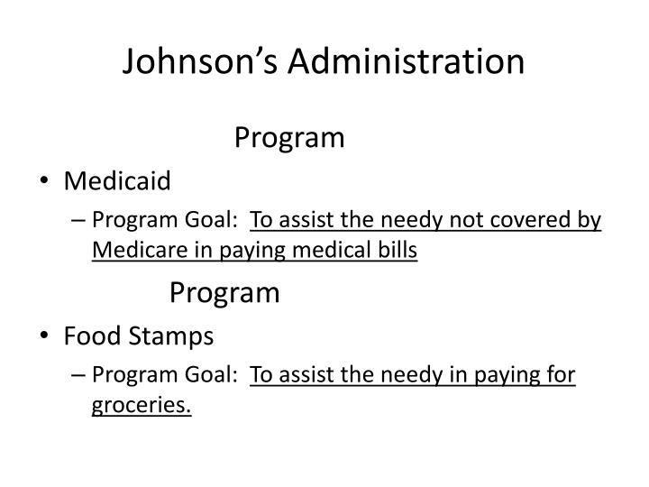 Johnson's Administration