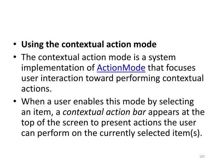 Using the contextual action mode