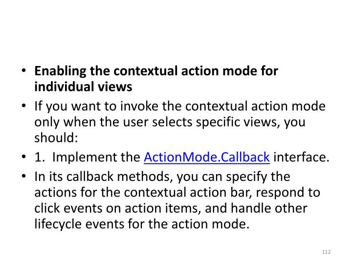 Enabling the contextual action mode for individual views