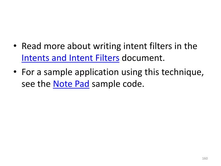 Read more about writing intent filters in the