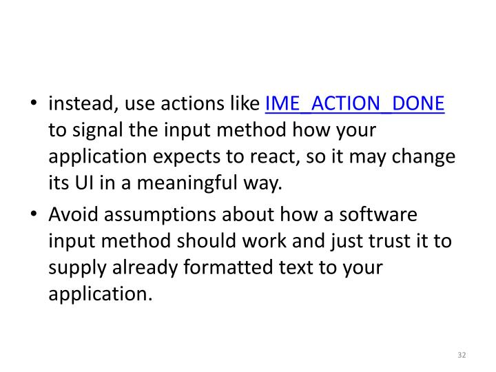 instead, use actions like