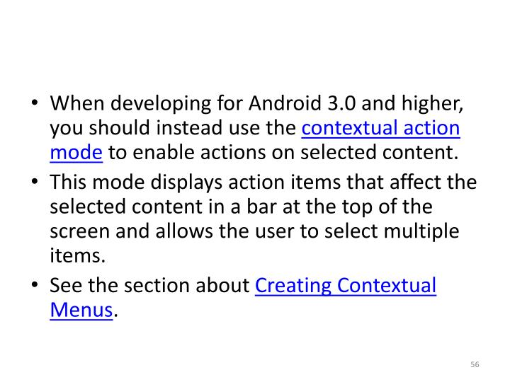 When developing for Android 3.0 and higher, you should instead use the