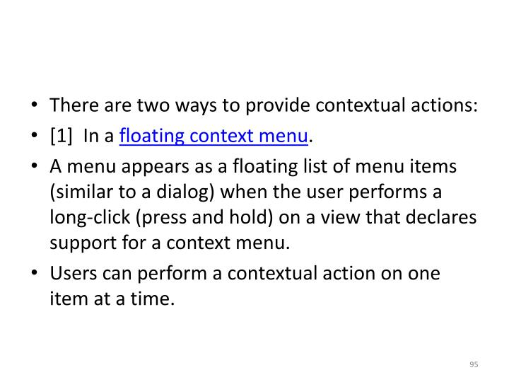 There are two ways to provide contextual actions:
