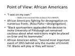 point of view african americans