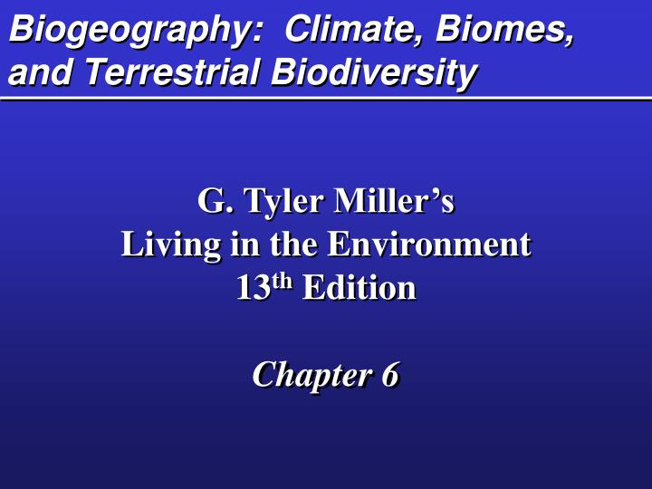 biogeography climate biomes and terrestrial biodiversity n.