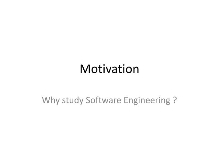 "motivation an important factor in software engineering Factors affecting construction labor productivity 1 1 introduction the measure of the rate at which work is performed is called ""productivity."