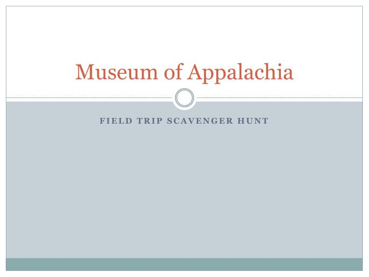 museum of appalachia n.
